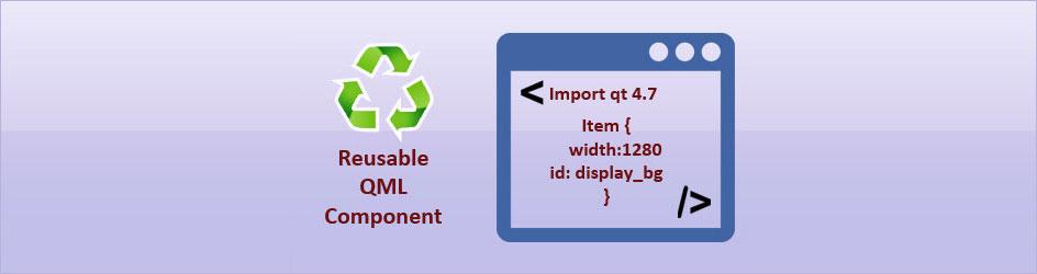 QML Reusable Components | System on Module Blog