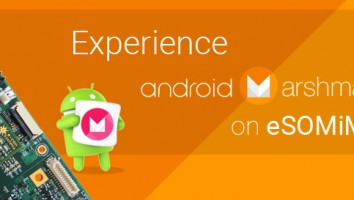 eSOMiMX6 Now Runs Android Marshmallow 6.0.1